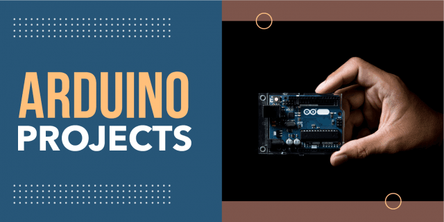 Cool, Fun and Easy Arduino Projects for Beginners