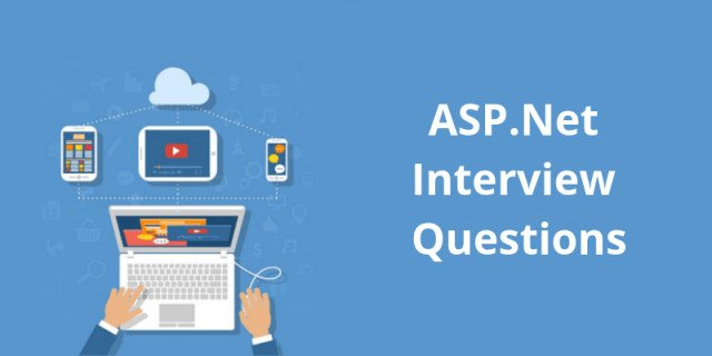 ASP.Net Interview Questions