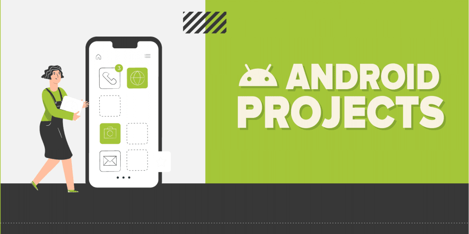 Best Android Projectsfor Computer Science Students