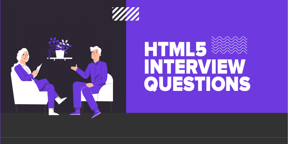 40+ Best HTML5 Interview Questions and Answers