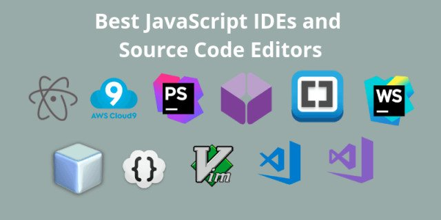 Best JavaScript IDE & Source Code Editors to Use