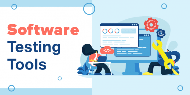 12 Best Software Testing Tools in 2021