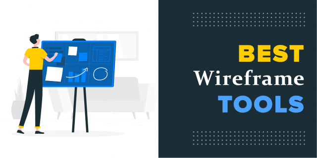 Best Wireframe Tools for UI/UX Designers in 2021