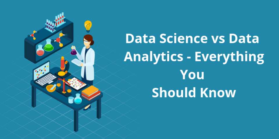 Data Science vs Data Analytics