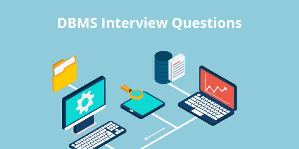 DBMS Interview Questions & Answers