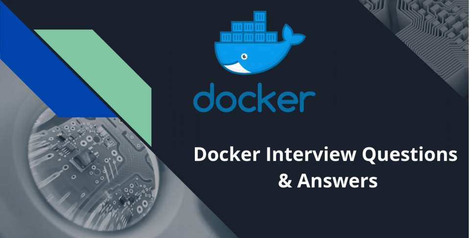 Top 25 Docker Interview Questions & Answers