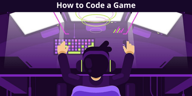 How to Code a Game: Building a Game
