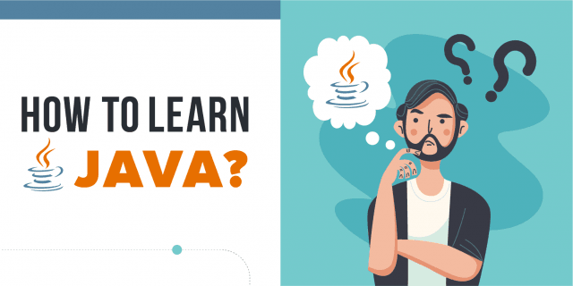 How To Learn Java (Step by Step Guide) in 2021