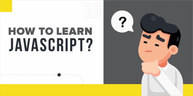 How to learn JavaScript [Step-by-Step Guide]