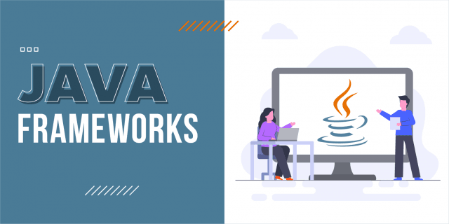 10 Best Java Frameworks You need to Know