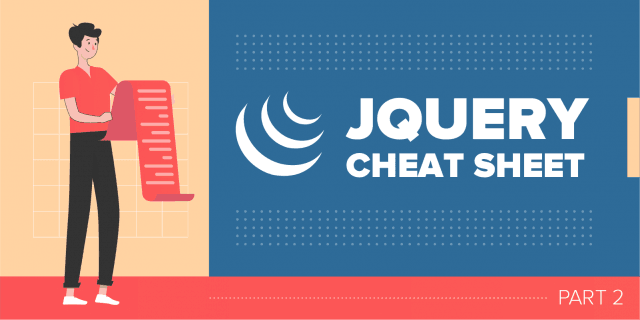 JQuery Cheat Sheet [Part 2]
