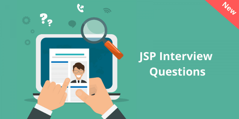 Top 50 JSP Interview Questions & Answers