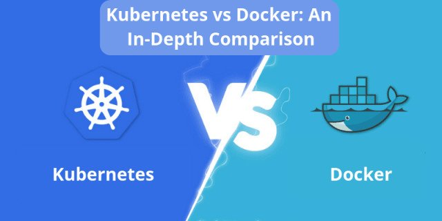 Kubernetes vs Docker: Head to Head Comparison