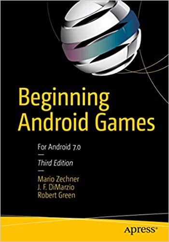 Beginning Android Games 3rd ed. Edition