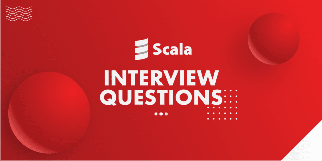 Best Scala Interview Questions and Answers