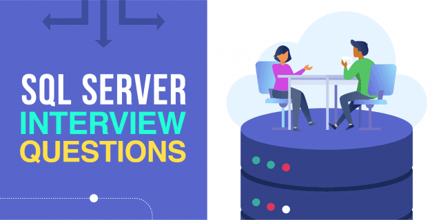 50 Best SQL Server Interview Questions and Answers