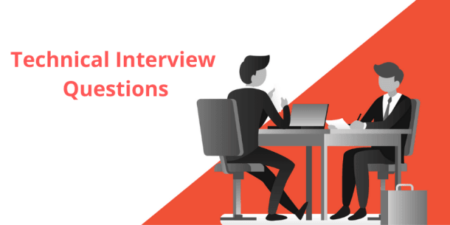 Technical Interview Questions and Answers [Updated]