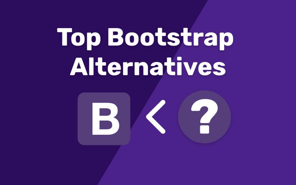 Top Bootstrap Alternatives
