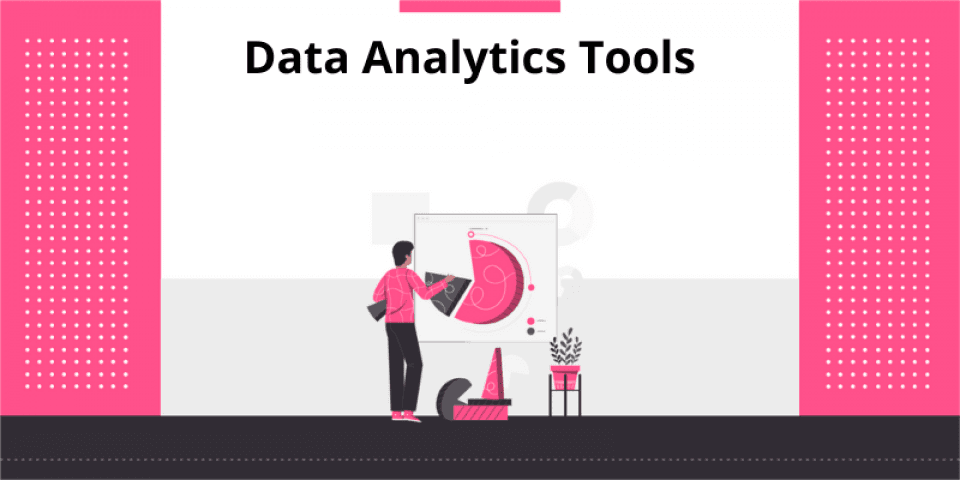 7 Top Data Analytics Tools to Use in 2020