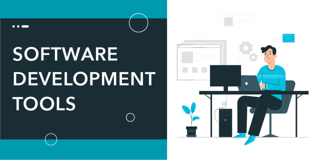 10 Top Software Development Tools You Should Use In 2021