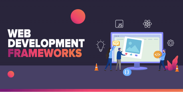 10 Best  Web Development Frameworks