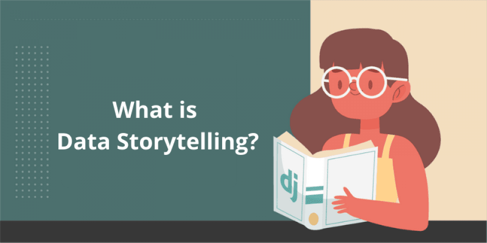 What is Data Storytelling