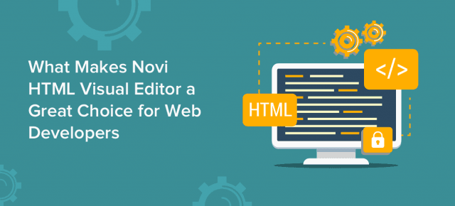 What Makes Novi HTML Visual Editor a Great Choice for Web Developers