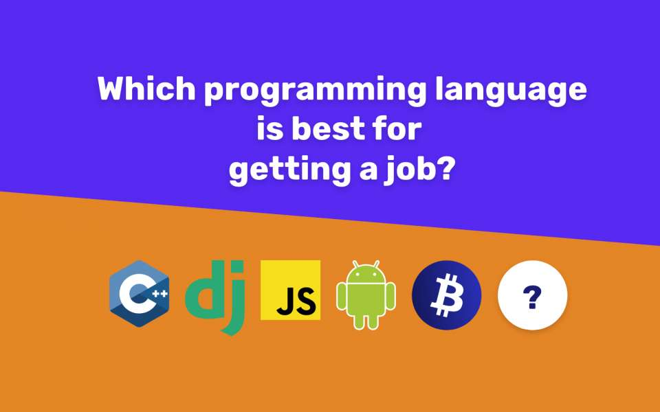 Which programming language is best for getting a job?